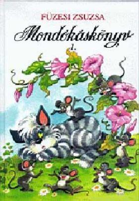 FÜZESI ZSUZSA - MONDÓKÁSKÖNYV 1.