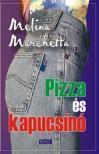 MARCHETTA, MELINA - PIZZA ÉS KAPUCSINÓ