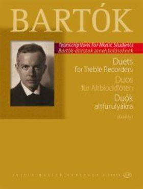 Bartók Béla - DUÓK ALTFURULYÁKRA (Kerékfy) BARTÓK-ÁTIRATOK ZENEISKOLÁSOKNAK