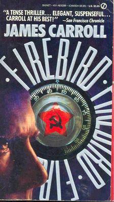 Carroll, James - Firebird [antikvár]