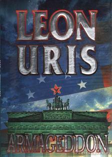Leon Uris - Armageddon [antikvár]