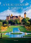 Jasmina Trifoni - A világ legszebb kastélyai