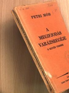 Petri Mór - A megifjodás varázsregéje [antikvár]
