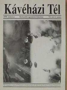 Acsai Roland - Kávéházi Tél 1999. március [antikvár]
