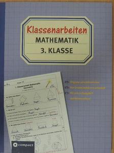 Gerswid Schöndorf - Klassenarbeiten Mathematik 3. Klasse [antikvár]