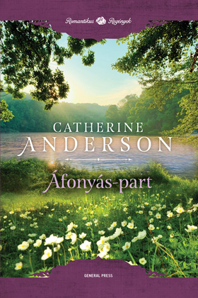 Catherine Anderson: Áfonyás-part