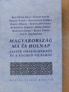 Bod Péter Ákos - Magyarország ma és holnap [antikvár]