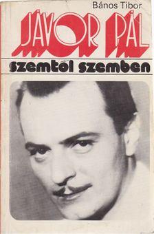 Bános Tibor - Jávor Pál [antikvár]