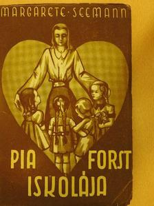 Margarete Seemann - Pia Forst iskolája [antikvár]