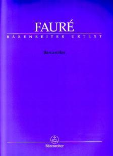 FAURÉ - BARCAROLLES URTEXT, CHR. GRABOWSKI