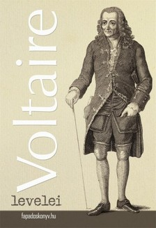 Voltaire - Voltaire levelei [eKönyv: epub, mobi]