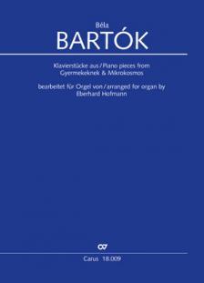 Bartók Béla - KLAVIERSTÜCKE AUS GYERMEKEKNEK & MIKROKOSMOS. BEARB. FÓÜR ORGEL VON E. HOFMANN