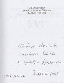 Zirkuli Péter - Egy átmenet krónikája (dedikált) [antikvár]