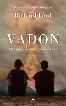 Richard Ford - Vadon