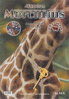 TAKÁCS TIBOR - Mundus Mercurius 2004/5. május [antikvár]
