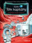 Bernd Flessner - Ifjabb Tom kapitány 5. Veszélyes utazás a Marsra
