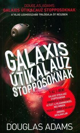 Douglas Adams - Galaxis Útikalauz stopposoknak - A világ leghosszabb trilógiája öt részben