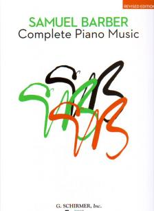 BARBER, SAMUEL - COMPLETE PIANO MUSIC, NEW EDITION
