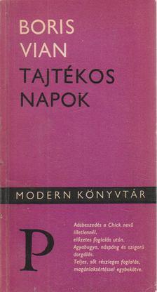 Boris Vian - Tajtékos napok [antikvár]