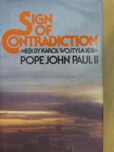 II. János Pál pápa - Sign of Contradiction [antikvár]
