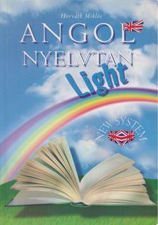 Horváth Miklós - Angol Nyelvtan - Light [antikvár]