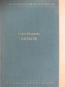 Gerhart Hauptmann - Drámák [antikvár]