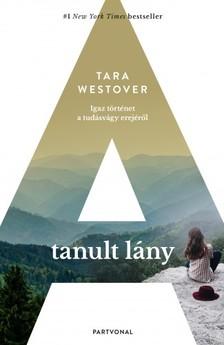 Tara Westover - A tanult lány [eKönyv: epub, mobi]