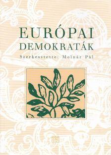 Molnár Pál - Európai demokraták [antikvár]