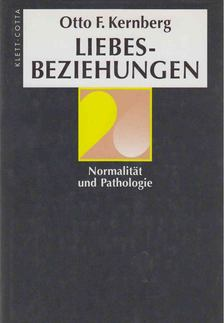 Otto F. Kernberg - Liebesbeziehungen [antikvár]