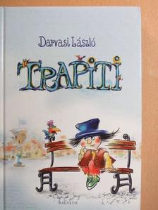 Darvasi László - Trapiti [antikvár]