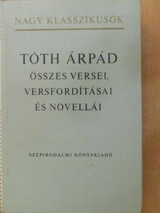 Dante - Tóth Árpád összes versei, versfordításai és novellái [antikvár]