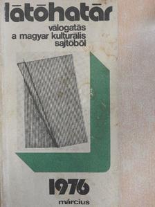 Agárdi Péter - Látóhatár 1976. március [antikvár]