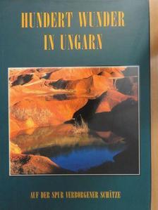 Bódis Bernadett - Hundert wunder in Ungarn [antikvár]