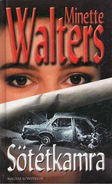 Minette Walters - Sötétkamra [antikvár]