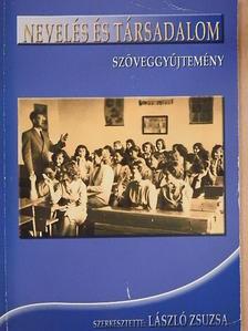 Dr. Kiszely Lukács - Nevelés és társadalom  [antikvár]
