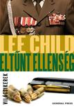Lee Child - Eltûnt ellenség