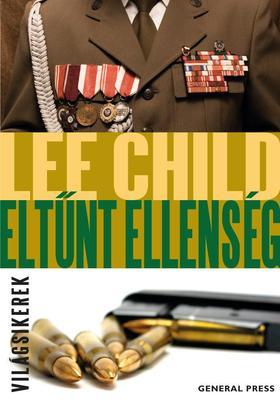 Lee Child - Eltűnt ellenség
