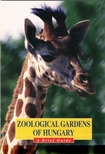 Kovács Zsolt - Zoological gardens of Hungary - Állatkertek Magyarországon