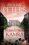 Pauline Peters - A rubinvörös kamra (Victoria Bredon-sorozat 1. rész)