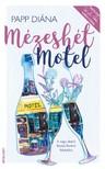 PAPP DIÁNA - Mézeshét Motel [eKönyv: epub, mobi]