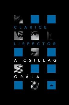 Lispector, Clarice - A csillag órája [eKönyv: epub, mobi]