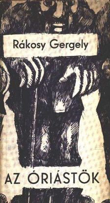 Rákosy Gergely - Az óriástök [antikvár]