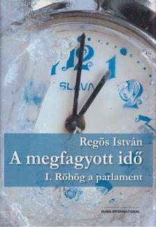 Regös István - A megfagyott idő I. [antikvár]