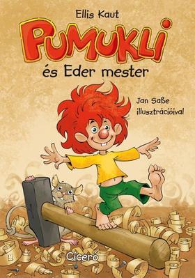 Ellis Kaut - Pumukli és Eder mester