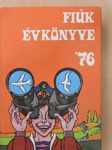Ágh István - Fiúk Évkönyve 1976 [antikvár]