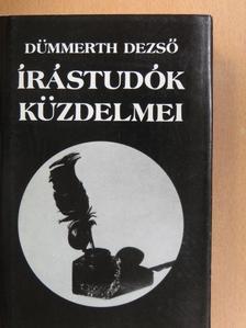 Dümmerth Dezső - Írástudók küzdelmei [antikvár]