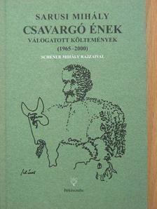 Sarusi Mihály - Csavargó ének [antikvár]
