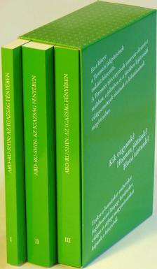 Abd-ru-shin - AZ IGAZSÁG FÉNYÉBEN I-III. - GRÁL-ÜZENET - A szerző által jóváhagyott végleges kiadás
