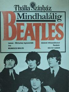 Munkácsi Miklós - Mindhalálig Beatles [antikvár]