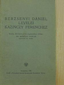 Berzsenyi Dániel - Berzsenyi Dániel levelei Kazinczy Ferenchez [antikvár]
